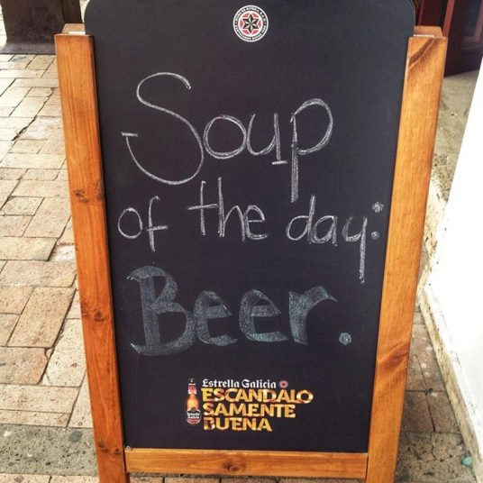 Soup of the day. Beer